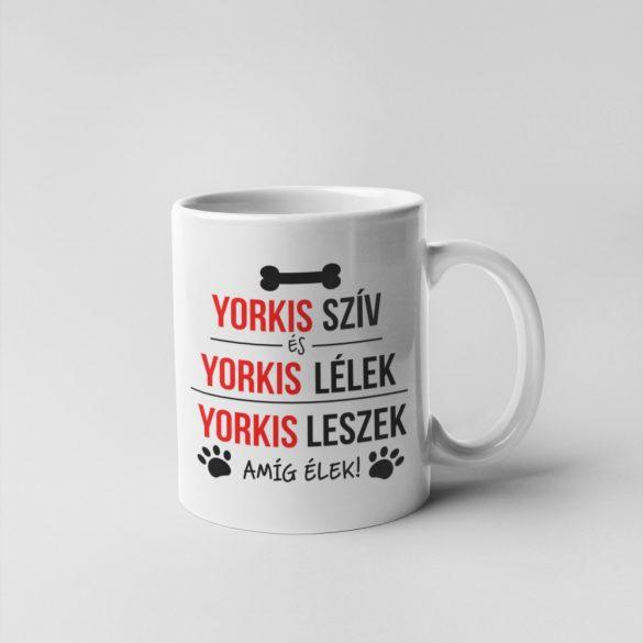 Yorkis szív és yorkis lélek bögre