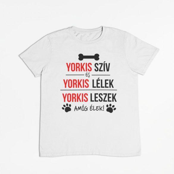 Yorkis szív és yorkis lélek férfi póló